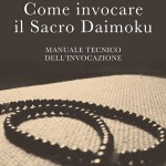 Come invocare il Sacro Daimoku