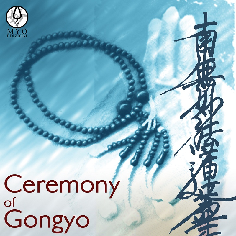 Ceremony of Gongyo