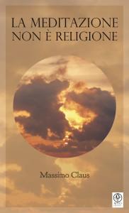 meditazione non è religione - libro mweditazione