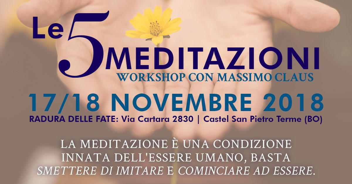 Le 5 meditazioni - Workshop con Massimo Claus